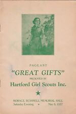 """HARTFORD GIRL SCOUTS 1937 PROGRAM """"GREAT GIFTS"""" PAGEANT"""