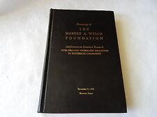 Proceedings of The Robert A. Welch Foundation-Nov. 5-7 1973, Houston, Texas