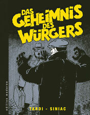 JACQUES TARDI:DAS GEHEIMNIS DES WÜRGERS HC Edition Moderne TARDI+SNIAC Hardcover
