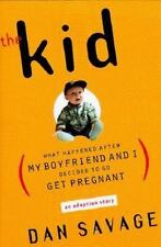 The Kid: What Happened After My Boyfriend and I Decided to Go Get Pregnant Sava