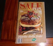 Il meglio di Sale & Pepe 24 LE RICETTE DELLE FESTE (OTTIMO)