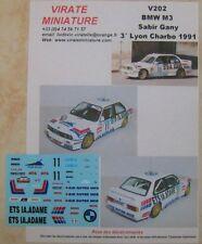 V202 BMW M3 3° RALLYE LYON CHARBONNIERES 1991 SABIR GANY DECALS VIRATE MINIATURE