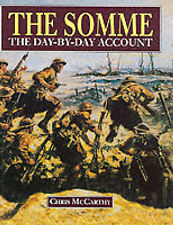 The Somme: The Day-by-day Account by Chris McCarthy (Hardback, 2000)