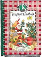Homespun Christmas: Treasured family recipes, memories, homemade decorations, he