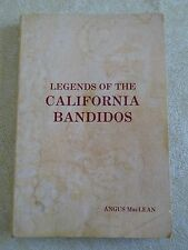Legends of the California Bandidos by Angus MacLean (1977, Book, Illustrated)