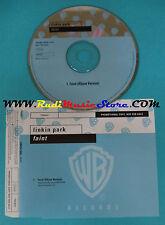 CD Singolo Linkin Park Faint PRO4057 EUROPE 2003 PROMO no mc lp(S24)