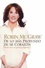 de Lo Mas Profundo de Mi Corazon: Decide Vivir Con Pasion y Proposito (Paperback