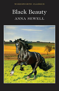 Black Beauty (Wordsworth Classics) by Sewell, Anna, NEW Book, FREE & FAST Delive