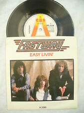FASTWAY EASY LIVIN' / SAY WHAT YOU WILL 3196 demo / promo p/s  ......... 45 rpm