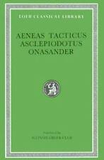 Aeneas Tacticus, Asclepiodotus, Onasander (Loeb Classical Library, No. 156), Aen