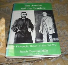 The Armies and the Leaders, by Francis Trevelyan Miller, HC/DJ, 1957, Civil War