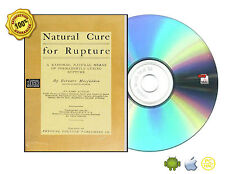 Natural cure for rupture - rational, natural means of permanently curing rupture