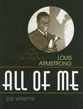 All of Me: The Complete Discography of Louis Armstrong (Studies in Jazz)