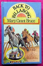 Back to Billabong by Mary Grant Bruce FREE AUS POST Used Hardcover 1980