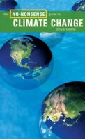 Very Good, The No-nonsense Guide to Climate Change (No-nonsense Guides), Dinyar