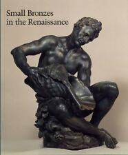 Small Bronzes in the Renaissance-ExLibrary