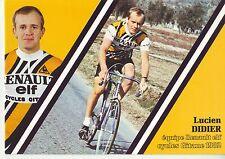 CYCLISME carte cycliste LUCIEN DIDIER équipe RENAULT elf GITANE 1982