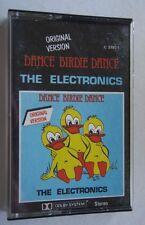 THE ELECTRONICS - DANCE BIRDIE DANCE ORIGINAL VERSION 1980's CASSETTE