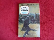 Larry & Stretch, Run From The Buzzards By Marshall Grover (1979) 1st Publication