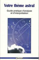 Livre votre thème astral guide pratique d'analyse Sheila Geddes 1996 book