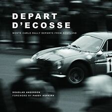 Depart D'Ecosse: Monte Carlo Rally Departs from Scotland, Paddy Hopkirk, Douglas