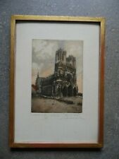 Reims Cathedral after Bombing WWl 1915 Signed Aquatint Marcel Augis/H. Dupont.