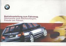 BMW  3er E46 Betriebsanleitung 1999 Touring Bedienungsanleitung  318 320 328  BA