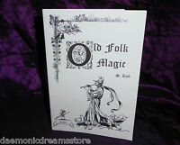 OLD FOLK MAGIC S Rob Finbarr Occult Grimoire Magick White Magic Witchcraft