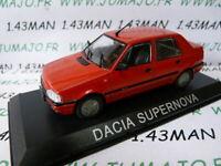 BAL43H Voiture 1/43 IXO DEAGOSTINI Balkans : DACIA SUPERNOVA