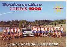 CYCLISME carte équipe  cycliste COFIDIS 1998 avec DESBIENS MOREAU TOURNANT etc
