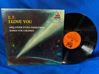 E.T. I Love You LP And Other Extra-Terrestrial Songs for Children Kid Rare Movie