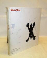 Catalogo Arte Storia - Germano Celant: MARIO MERZ - Electa 1989 Illustrazioni