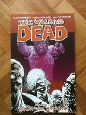 THE WALKING DEAD 10 WHAT WE BECOME FIRST PRINTING NEAR MINT (F13)