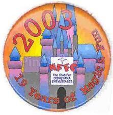 2003 NFFC DISNEYANA CLUB 19 YEARS MAGIC & FUN BIG Disney BUTTON
