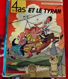 BD les 4 As et le tyran par Casterman 1971 album état correcte avec défauts