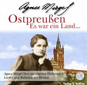 Ostpreußen - Es war ein Land (CD) Agnes Miegel Gedichte, Balladen und Lieder