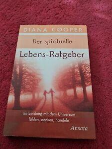 Der spirituelle Lebens-Ratgeber von Diana Cooper