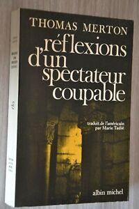 Thomas  Merton / Réflexions d'un spectateur coupable / Ref H30