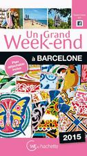 GUIDE Grand Week-End à BARCELONE   2015 AVEC PLAN DETACHABLE NEUF