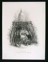 1874 Picturesque America Frontispiece Engraved Print - US Capitol Washington DC