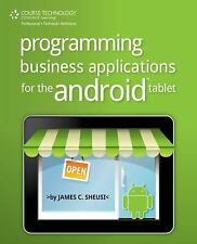 Programming Business Applications for the Android Tablet by Sheusi, James