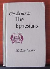 The Letter to The Ephesians by W Curtis Vaughan 1963 HC- Church Study Course