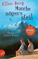 Manche mögen's steil von Ellen Berg (2017, Taschenbuch)