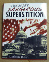 The Most Dangerous Superstition - Larken Rose - UK/EU stock ISBN 9781624071690