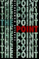 The Point: Stories by D'Ambrosio, Charles
