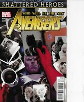 THE AVENGERS #18-#21 RUN OF 4! SHATTERED HEROES MARVEL COMICS 2010 B & B