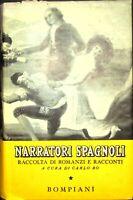 NARRATORI SPAGNOLI a cura di Carlo Bo edizioni Bompiani 1941