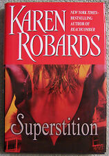 Superstition by Karen Robards (2005)