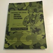 """Soft Cover Dept. Of The Army """" Training The Force Battle Focus Training"""" Sept 1"""