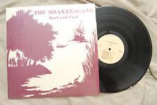 THE SHANANAGANS ~ Surf and Turf - LP -  NM!